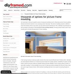 Diyframed - Picture frame moulding,Canada