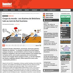 Coupe du monde : ces dizaines de Brésiliens tués au nom du foot business