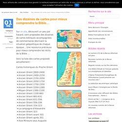 Des dizaines de cartes pour mieux comprendre la Bible… » Un poisson dans le net