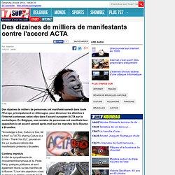 Des dizaines de milliers de manifestants contre l'accord ACTA - Internet