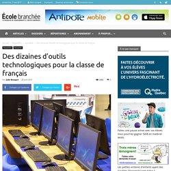 Des dizaines d'outils technologiques pour la classe de français - École branchée