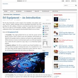 DJ Equipment – An Introduction