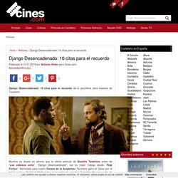 Django Desencadenado: 10 citas para el recuerdo