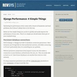 Django Performance: 4 Simple Things