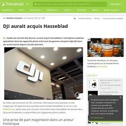 DJI aurait acquis Hasseblad