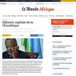 Djibouti, capitale de la Chinafrique