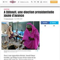 A Djibouti, une élection présidentielle jouée d'avance