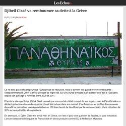 Djibril Cissé va rembourser sa dette à la Grèce