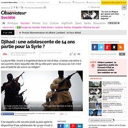 Djihad : une adolescente de 14 ans partie pour la Syrie ?