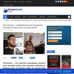 Etat islamique : Le djihadiste bourreau francophone menaçant la France dans une vidéo identifié...