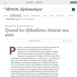 Quand les djihadistes étaient nos amis, par Denis Souchon (Le Monde diplomatique, février 2016)