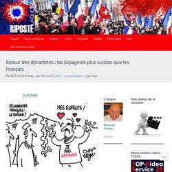 Retour des djihadistes : les Espagnols plus lucides que les Français