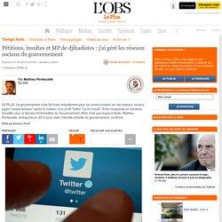 Pétitions, insultes et MP de djihadistes : j'ai géré les réseaux sociaux du gouvernement