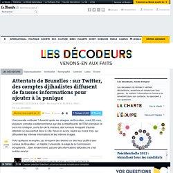 Bruxelles: des comptes djihadistes diffusent de fausses informations pour ajouter à la panique
