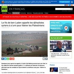 Le fils de ben Laden appelle les djihadistes syriens à s'unir pour libérer les Palestiniens