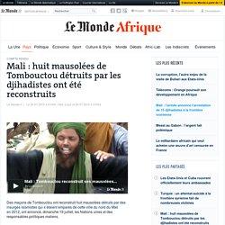 Mali: huit mausolées de Tombouctou détruits par les djihadistes ont été reconstruits