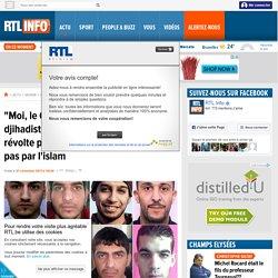 """""""Moi, le Coran, je m'en tape"""": les jeunes djihadistes français dirigés par une révolte personnelle et l'ultraviolence, pas par l'islam"""