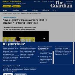 Novak Djokovic makes winning start to 'strange' ATP World Tour Finals