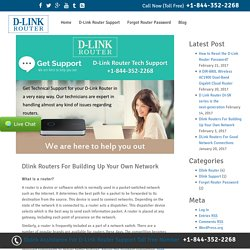 Dlink Routers For Building Up Your Own Network