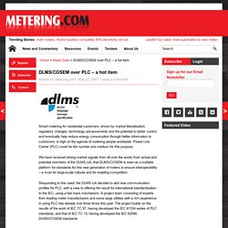 www.metering.com | DLMS/COSEM over PLC – a hot item