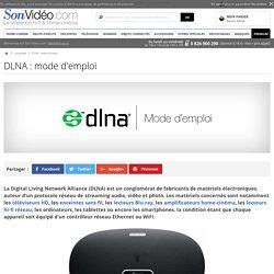 DLNA : mode d'emploi sur Son-Vidéo.com