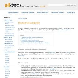 Dlouhá tvořená odpověď - [ELFdocs] Návody pro tvůrce kurzů: Moodle 2.5