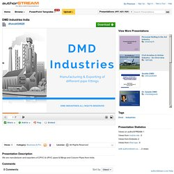 DMD Industries - Manufacturer and Exporters of Pipe & Fittings