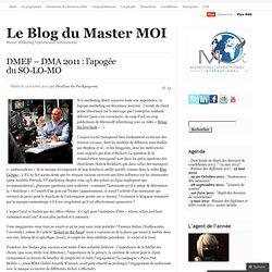 DMEF – DMA 2011 : l'apogée du SO-LO-MO