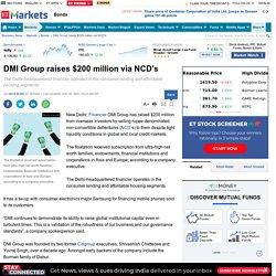 DMI Group raises $200 million via NCD's