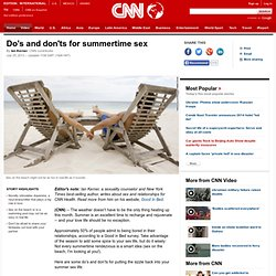 Do's and don'ts for summertime sex