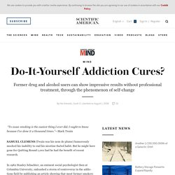 Do-It-Yourself Addiction Cures?