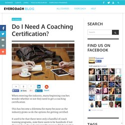 Do I Need a Coaching Certification?