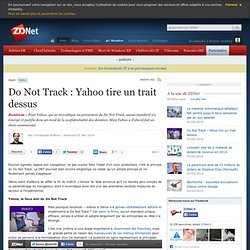 Do Not Track : Yahoo tire un trait dessus