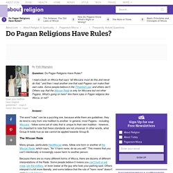 Do Pagan Religions Have Rules?