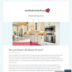 Do you know all about Ovens?