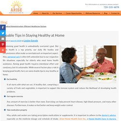 Doable Tips in Staying Healthy at Home