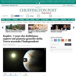 Kepler, 7 cose che dobbiamo sapere sul pianeta gemello della Terra secondo l'Independent