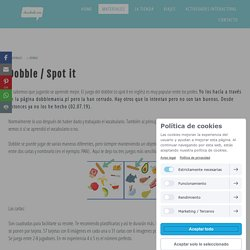 Dobble / Spot it - Clase de Ele - Material para la clase de español.