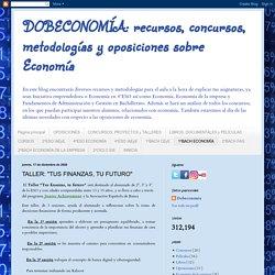 """recursos, concursos, metodologías y oposiciones sobre Economía: TALLER: """"TUS FINANZAS, TU FUTURO"""""""