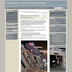 Dobovedo's Journal of Journeys » Blog Archive » Bikebackin' Kit – Phase II: Complete Touring