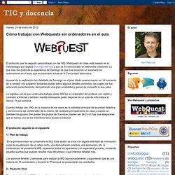Cómo trabajar con Webquests sin ordenadores en el aula