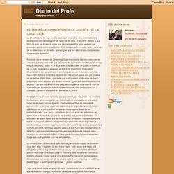 EL DOCENTE COMO PRINCIPAL AGENTE DE LA DIDÁCTICA