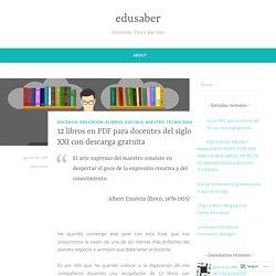 12 libros en PDF para docentes del siglo XXI con descarga gratuita – edusaber