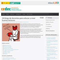 20 blogs de docentes para educar y crear buenos lectores