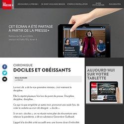 Dociles et obéissants - La Presse+