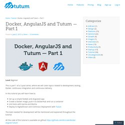 Docker, AngularJS and Tutum — Part 1