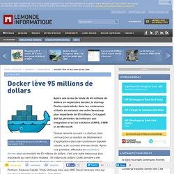 Docker lève 95 millions de dollars