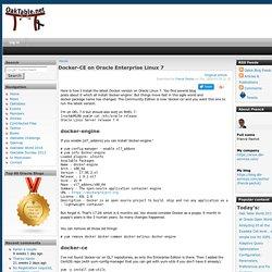 Docker-CE on Oracle Enterprise Linux 7