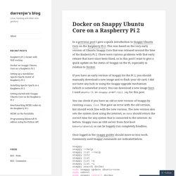 Docker on Snappy Ubuntu Core on a Raspberry Pi 2