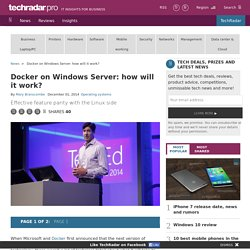 Docker on Windows Server: how will it work?